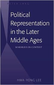 Political Representation in the Later Middle Ages: Marsilius in Context