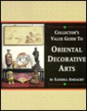 Collector's Value Guide to Oriental Decorative Arts
