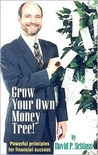 Grow Your Own Money Tree: Powerful Principles for Financial Success