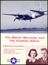 The Martin Marauder and the Franklin Allens: A wartime love story