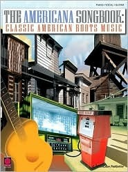 The Americana Songbook - Classic American Roots Music