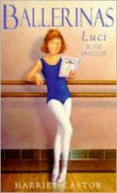 Luci in the Spotlight (The Ballerinas, #...
