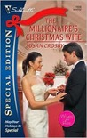 The Millionaire's Christmas Wife by Susan Crosby