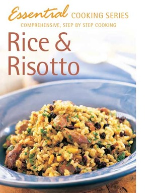 Essential Cooking Series: Rice and Risotto