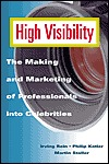 PDF una descarga gratuita de libros High Visibility: The Making and Marketing of Professionals Into Celebrities