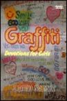 Graffiti: Devotions for Girls