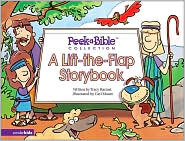 Peek-A-Bible Collection: A Lift-The-Flap Storybook