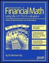 Introduction To Financial Math Using The Hp 17 B/19 B Calculator by Norman Toy