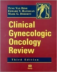 Clinical Gynecologic Oncology Review