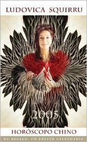 Horoscopo Chino 2005 / Chinese Horoscope 2005: Ano Del Gallo / Year of the Rooster