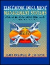 Electronic Document Management Systems: A User Centered Approach for Creating, Distributing, and Managing Online Publications