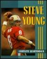 Steve Young: Complete Quarterback