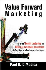 Value Forward Marketing: How to Use Thought Leader...