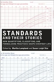 Standards and Their Stories by Susan Leigh Star