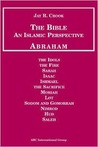 Bible: An Islamic Perspective: Abraham
