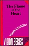 The Flame of the Heart (Vision Series #4)