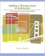 Building a Winning Career in Architecture: 20 Strategies for Success After College