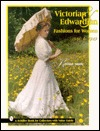 Victorian & Edwardian Fashions for Women, 1840 to 1919