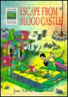 Escape from the Blood Castle