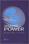 Geographies of Power: Theory and Praxis