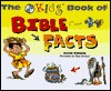 The New Kids Book of Bible Facts by Anne Adams