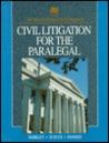 Civil Litigation for the Paralegal (Delmar Paralegal Series)