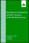 east-german-productivity-and-the-transition-to-the-market-economy-comparisons-with-west-germany-and-northern-ireland