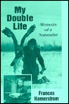 My Double Life: M...