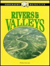 Rivers and Valleys