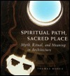 Spiritual Path, Sacred Place