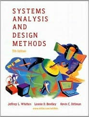 Systems Analysis and Design Methods by Jeffrey L. Whitten