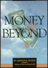 Money and Beyond