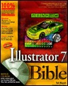 Illustrator 7 Bible [With *] by Ted Alspach