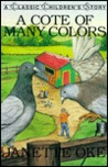 A Cote of Many Colors (Classic Children's Story) by Janette Oke
