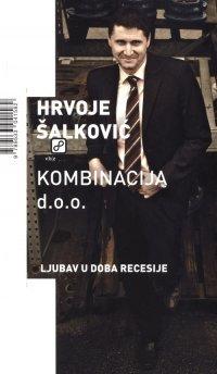Kombinacija d.o.o. by Hrvoje Šalković