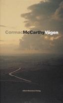 Vägen by Cormac McCarthy