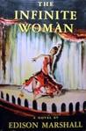 The Infinite Woman
