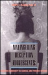 Malingering And Deception In Adolescents by Joseph T. McCann