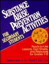 Substance Abuse Prevention Activities for Secondary Students by Timothy Gerne