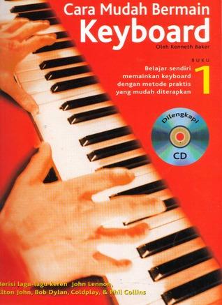 Cara Mudah Bermain Keyboard , Buku 1