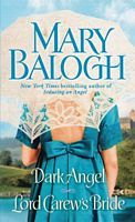 Dark Angel / Lord Carew's Bride by Mary Balogh