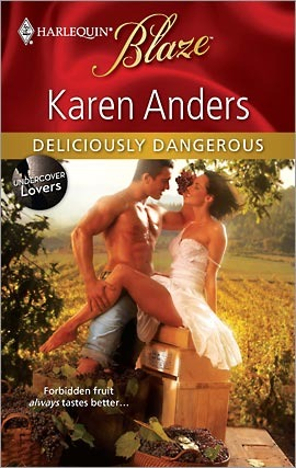 Deliciously Dangerous (Harlequin Blaze, #536)