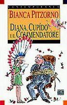 Diana, Cupìdo e il Commendatore