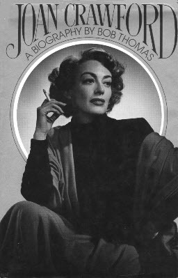 Joan Crawford by Bob Thomas