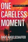 One Careless Moment (Porter Cassel, #2)