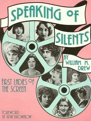 Speaking of Silents