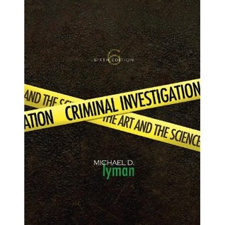 Criminal Investigation: The Art and the Science
