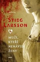 Muži, kteří nenávidí ženy by Stieg Larsson