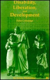 Disability, Liberation, And Development