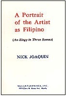 A Portrait of the Artist as Filipino by Nick Joaquín